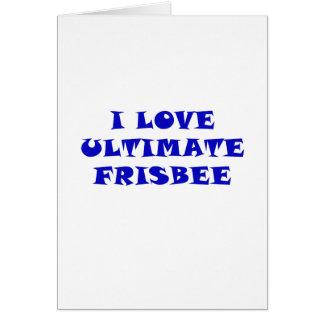 I Love Ultimate Frisbee Card