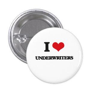 I love Underwriters 3 Cm Round Badge