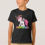 I LOVE UNICORNS SHIRT! Child Cute Unicorn Shirt! Tshirts