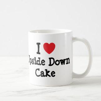 I love Upside Down Cake heart T-Shirt Mugs