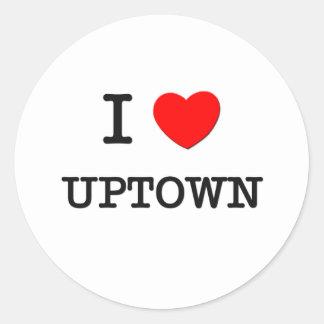 I Love Uptown Classic Round Sticker