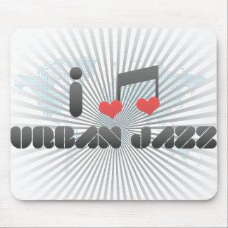 I Love Urban Jazz Mousepads