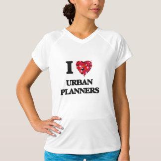 I love Urban Planners T Shirts