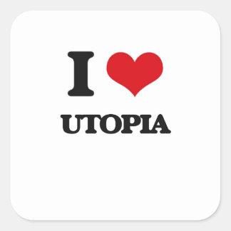 I love Utopia Square Sticker