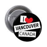 I Love Vancouver Canada Button