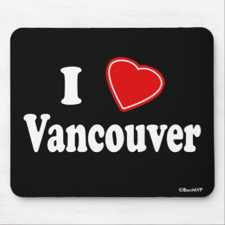 I Love Vancouver Mouse Pad