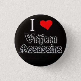 I Love Vatican Assassins 3 Cm Round Badge