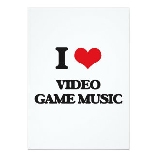 I Love VIDEO GAME MUSIC Customized Invitation Cards