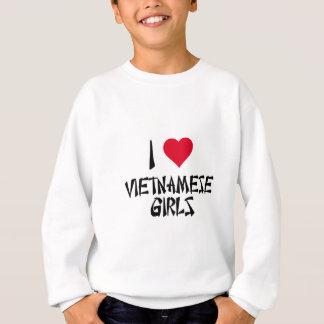 I Love Vietnamese Girls Sweatshirt