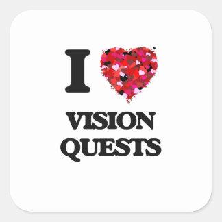 I love Vision Quests Square Sticker