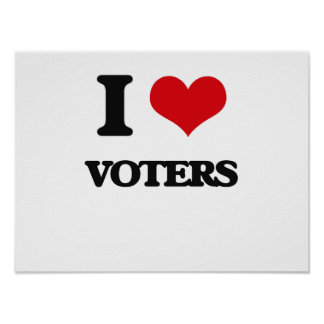 I love Voters Poster