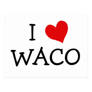 I Love Waco Postcard