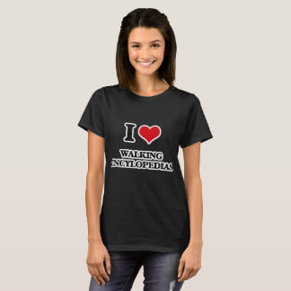 I Love Walking Encylopedias T-Shirt