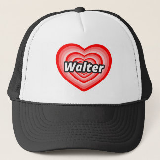 I love Walter Trucker Hat