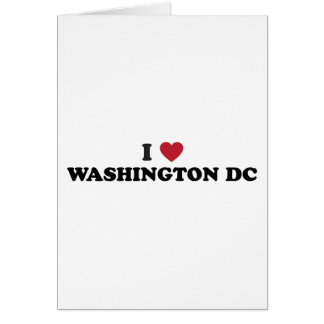 I Love Washington DC Card