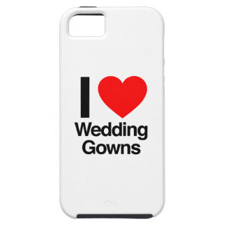 i love wedding gowns case for the iPhone 5