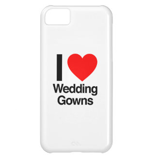 i love wedding gowns iPhone 5C case