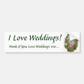 I Love Weddings! Bumper Sticker