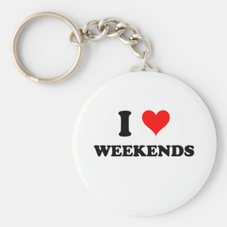 I Love Weekends Key Ring