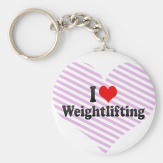 I love Weightlifting Key Chains