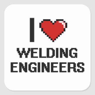 I love Welding Engineers Square Sticker