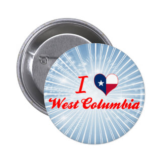 I Love West Columbia Texas Pins