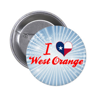 I Love West Orange Texas Buttons