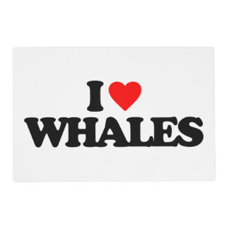 I LOVE WHALES PLACEMAT
