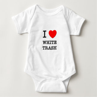 I Love White Trash Baby Bodysuit