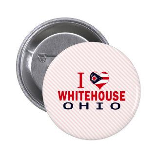 I love Whitehouse Ohio Pins
