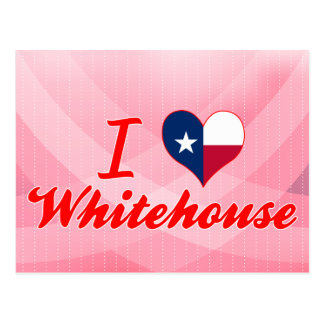 I Love Whitehouse, Texas Post Card