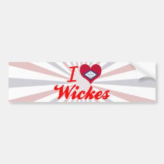 I Love Wickes, Arkansas Bumper Stickers