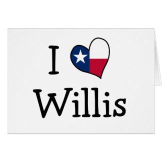 I Love Willis Card