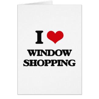 I love Window Shopping Greeting Card