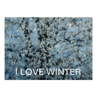 I Love Winter Frost Abstract Art Poster
