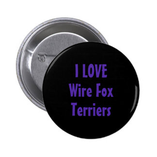 I Love Wire Fox Terriers in Purple Pinback Buttons