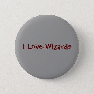 I Love Wizards 6 Cm Round Badge