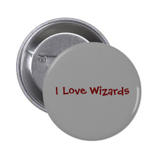 I Love Wizards 6 Cm Round Badge