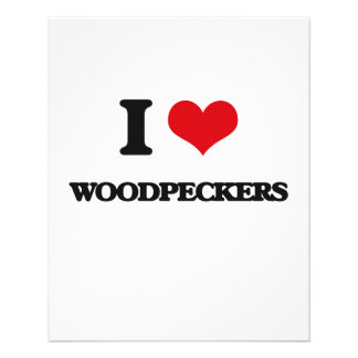 I love Woodpeckers 11.5 Cm X 14 Cm Flyer