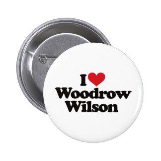 I Love Woodrow Wilson 6 Cm Round Badge