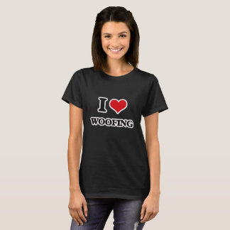 I Love Woofing T-Shirt