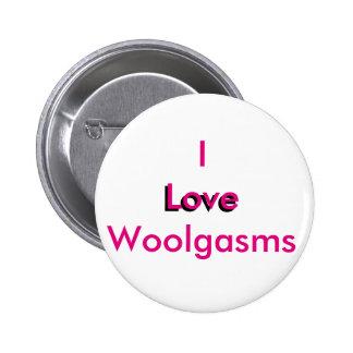 I Love Woolgasms 6 Cm Round Badge