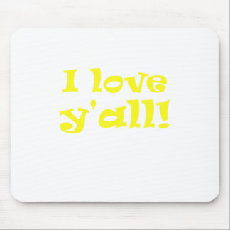 I Love Yall Mouse Pad