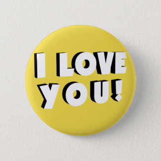 I love you! 6 cm round badge