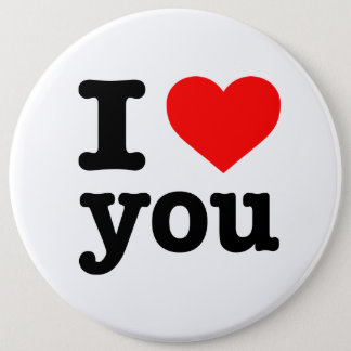 """I LOVE YOU"" 6-inch 6 Cm Round Badge"