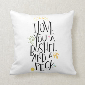 I Love You A Bushel And A Peck   {Green Back} Throw Pillow
