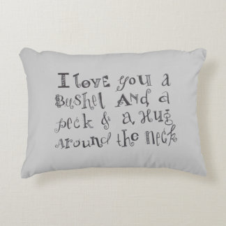 """I Love you a Bushel and a Peck"" Throw Pillow"