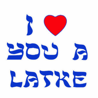 I Love You a Latke Cut Out
