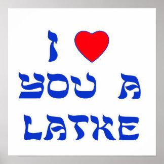 I Love You a Latke Posters