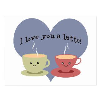 I love you a latte! postcard